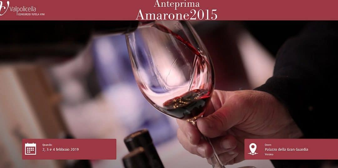 """Anteprima Amarone 2015: a Verona il """"Grande Rosso Veronese"""" degustato da winelover ed esperti. L'Amarone Valpolicella brand da 600 milioni di euro"""