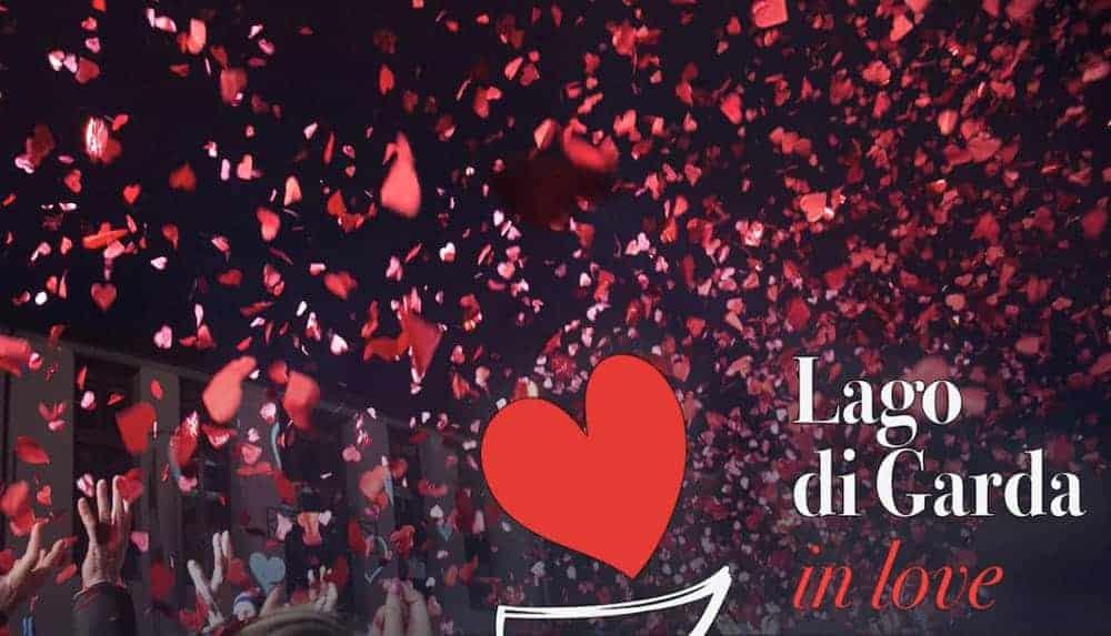 """A San Valentino """"Lago di Garda in Love"""" per gli innamorati. La festa abbinata al Chiaretto Bardolino, vino dell'Amore"""