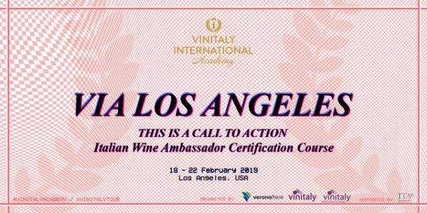 VINITALY con ICE in tour a Los Angeles per promuovere il vino italiano. Poi sarà la volta della Cina per fa conoscere vini e varietà autoctone