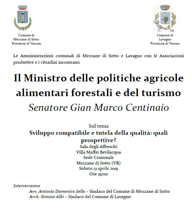 Mezzane di Sotto Verona - visita ministro Agricoltura e Turismo Gian Marco Centinaio - sabato 13 aprile 2019 - ore 19