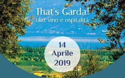 """Eventi lago di Garda: """"That's Garda"""". Domenica 14 aprile a Salò la giornata dedicata all'olio, al vino e all'ospitalità gardesana"""