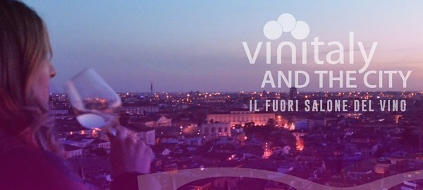 Vinitaly and The City - fuori salone del vino a Verona per winelovers