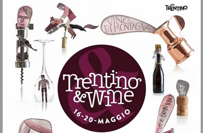 """Turismo del Vino con """"Trentino & Wine"""". A Trento vino, cultura e cibo di qualità. Programma dell'evento da giovedì 16 a lunedì 20 maggio 2019"""