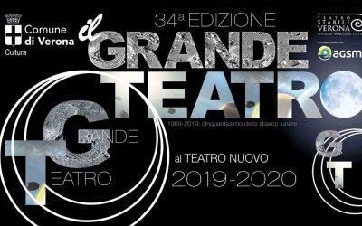"""""""Il Grande Teatro"""", la rassegna da novembre 2019 a marzo 2020 con un cartellone di alto profilo. Scopri il programma del Teatro Nuovo di Verona con le informazioni utili"""