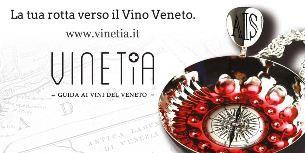 Vinetia 2020: il vino come filo conduttore dei viaggi alla scoperta del territorio. Scopri i segreti della guida ai vini veneti