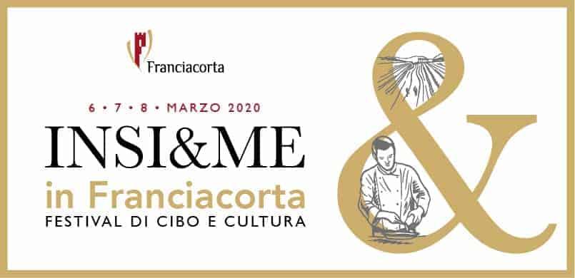 """""""Insi&Me in Franciacorta, Festival di cibo e cultura"""": scopri la cucina, i prodotti del territorio e i vini della Franciacorta il 6, 7 e 8 marzo 2020"""